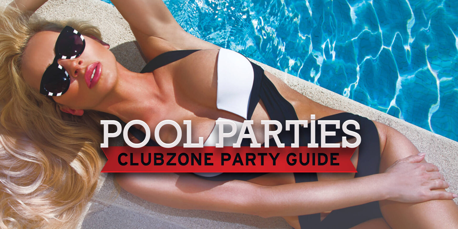 ClubZone Pool Party Guide
