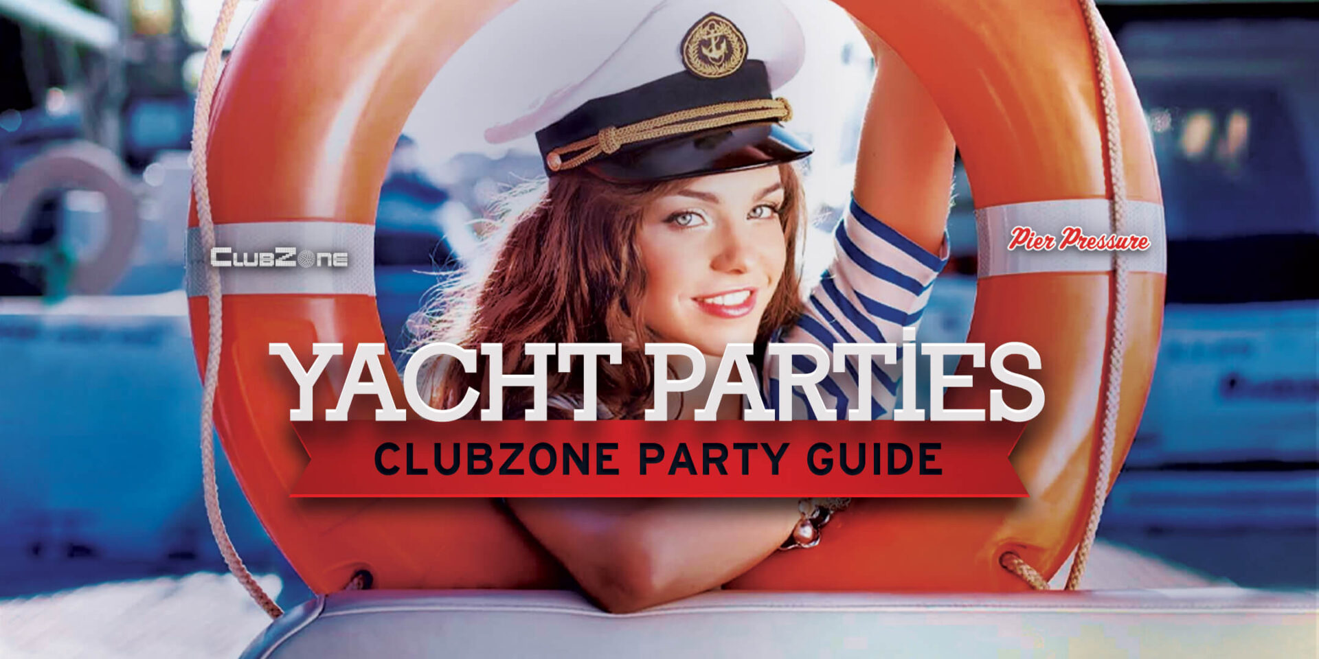 ClubZone Yacht Parties Guide