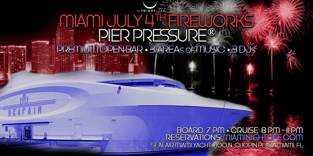 July Fourth Party Cruise in Miami 2021