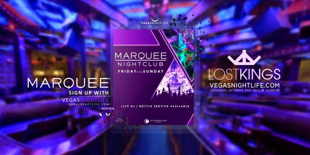 Marquee Nightclub | Lost Kings