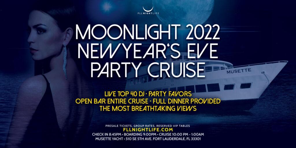 Moonlight Fort Lauderdale NYE Cruise 2022