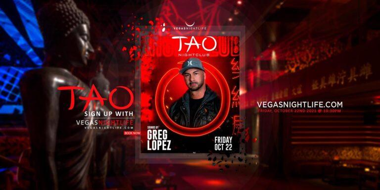 TAO Friday Night Club Las Vegas with Greg Lopez